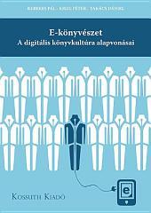 E-könyvészet: A digitális könyvkultúra alapvonásai