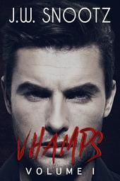 Vhamps: Volume 1