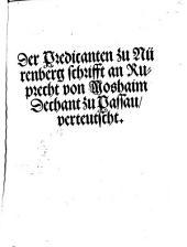 Der Predicanten zu Nürenberg schrifft an Ruprecht von Moshaim, Dechant zu Passau, verteutscht