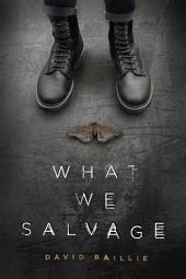 What We Salvage