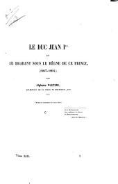 Le duc Jean Ier et le Brabant sous le règne de ce prince: 1267 - 1294