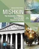 Economics of Money  Banking and Financial Markets  The  Business School Edition Book