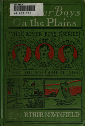 The Rover boys on the plains: or, The mystery of Red Rock Ranch