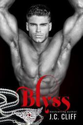 Blyss (Book 1of The Blyss Trilogy)