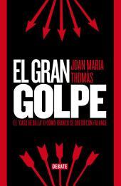 """El gran golpe: El """"caso Hedilla"""" o cómo Franco se quedó con Falange"""