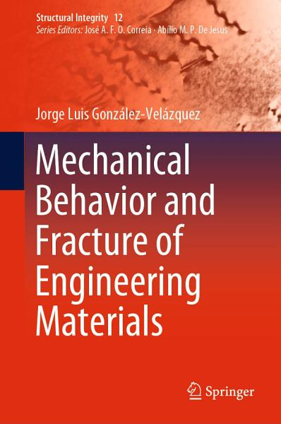 Mechanical Behavior and Fracture of Engineering Materials PDF