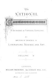 The national encyclopædia. Libr. ed: Volume 5