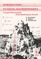 Introduction to Social Macrodynamics  Compact Macromodels of the World System Growth PDF