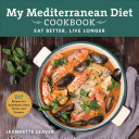 My New Mediterranean Diet Cookbook Book