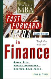 The Fast Forward MBA in Finance: Edition 2