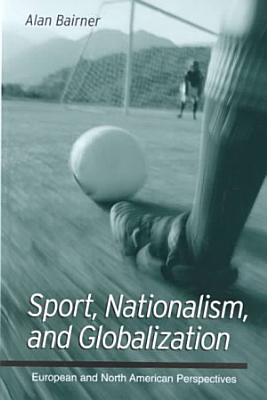 Sport  Nationalism  and Globalization PDF