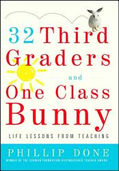 32 Third Graders and One Class Bunny PDF