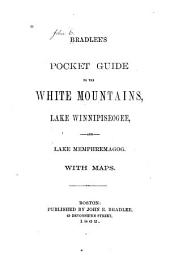 Pocket Guide ... to the White Mountains and Lake Winnipiseogee ...