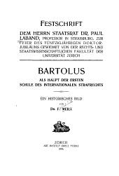 Bartolus als Haupt der ersten Schule des internationalen Strafrechts: Ein historisches Bild