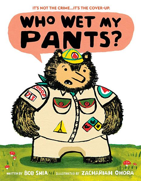 Download Who Wet My Pants  Book