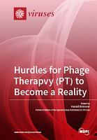 Hurdles for Phage Therapy  PT  to Become a Reality PDF