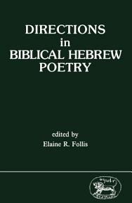 Directions in Biblical Hebrew Poetry PDF
