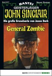 John Sinclair - Folge 0377: General Zombie