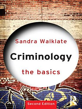 Criminology  The Basics PDF