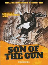 Son of the Gun #2 : The Minister's Dogs