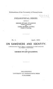 On Sameness and Identity: A Psychological Study: Being a Contribution to the Foundations of a Theory of Knowledge, Volume 1