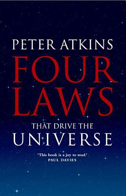 Four Laws That Drive the Universe