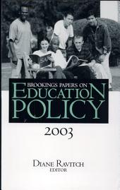 Brookings Papers on Education Policy: 2003: 2003