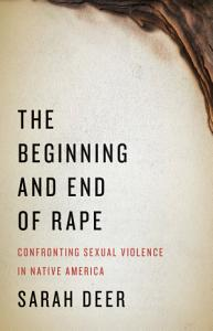 The Beginning and End of Rape Book
