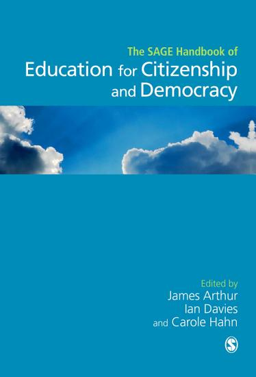 SAGE Handbook of Education for Citizenship and Democracy PDF