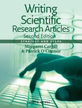 Writing Scientific Research Articles: Strategy and Steps, Edition 2