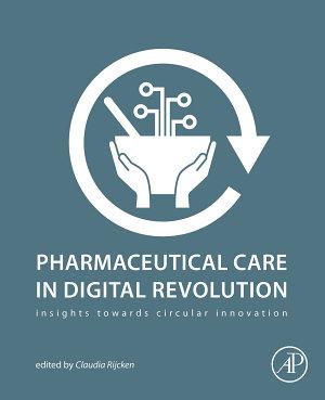 Pharmaceutical Care in Digital Revolution