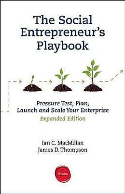 The Social Entrepreneur s Playbook  Expanded Edition