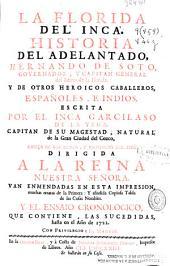 La Florida del Inca: historia del adelantado Hernando de Soto, Governador y Capitán General del Reino de la Florida, y de otros heroicos caballeros españoles e indios, Volumen 2