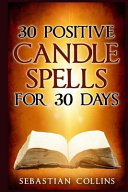 30 Positive Candle Spells for 30 Days PDF