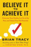 Believe It to Achieve It PDF