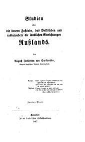 Studien über die inneren Zustände, das Volksleben und insbesondere die ländlichen Einrichtungen Rußlands: Band 2