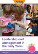 Leadership and Management in the Early Years PDF
