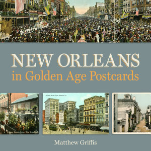 New Orleans in Golden Age Postcards PDF