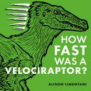 How Fast Was a Velociraptor  PDF