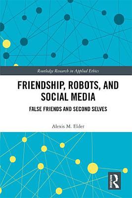 Friendship  Robots  and Social Media