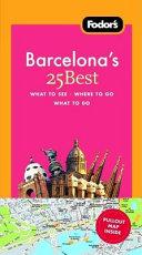 Fodor's Barcelona's 25 Best