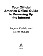 Your Official America Online Guide to Powering Up the Internet PDF