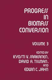 Progress in Biomass Conversion: Volume 3