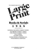 The Complete Directory of Large Print Books   Serials  1988 PDF