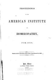 Proceedings of the American Institute of Homœopathy for: 1858-1860