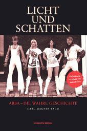 ABBA: Licht und Schatten