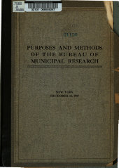 Purposes and Methods of the Bureau of Municipal Research: New York, December 12, 1907