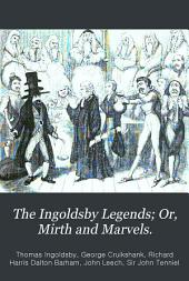 The Ingoldsby Legends; Or, Mirth and Marvels: Volume 2