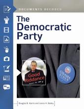 The Democratic Party: Documents Decoded