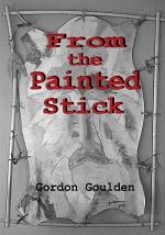 From the Painted Stick